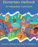 Elementary Methods : An Integrated Curriculum, Stockard, James W., Jr. and Wolfinger, Donna M., 080131609X