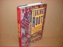 Taking Root 9780874516098