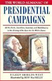 The World Almanac of Presidential Campaigns, Eileen Sheilds-West, 0886876095