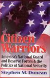 Citizen Warriors, Stephen Duncan, 0891416099