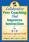 Collaborative Peer Coaching That Improves Instruction : The 2 + 2 Performance Appraisal Model, , 1412906091