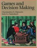 Games and Decision Making, Aliprantis, Charalambos D. and Chakrabarti, Subir Kumar, 0195126092