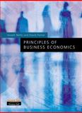 Principles of Business Economics, Nellis, Joseph and Parker, David, 0273646095