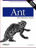 Ant - The Definitive Guide, Holzner, Steve, 0596006098