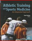 Athletic Training Sports Medicine : An Integrated Approach, American Academy of Orthopaedic Surgeons (AAOS) Staff and Starkey, Chad, 0763796093
