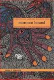 Morocco Bound, Brian T. Edwards, 082233609X