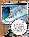 Horses in the Waves, Graham Keith, 146690609X