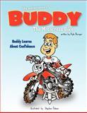 The Adventures of Buddy the Motocross Bike, Kyle Burger, 1468506099