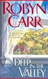 Deep in the Valley, Robyn Carr, 155166609X