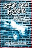 Off the Hook, Terry Lynn Martin, 1604746092