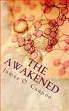 The Awakened, James Cannon, 1499246102