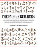 The Empire Builders : A Socio-Economic History of Architects and Building Artisans from the Neolithic to the Renaissance, Schuetz-Miller, Mardith, 1893646106