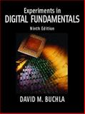 Experiments in Digital Fundamentals, Buchla, David, 0131946102
