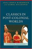 Classics in Post-Colonial Worlds, , 0199296103