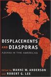 Displacements and Diasporas : Asians in the Americas, , 0813536103