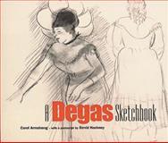 A Degas Sketchbook, Edgar Degas and Carol M. Armstrong, 0892366109
