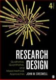 Research Design : Qualitative, Quantitative, and Mixed Methods Approaches, Creswell, John W., 1452226105