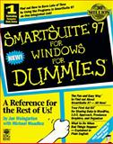 SmartSuite 97 for Windows for Dummies, Weingarten, Jan and Meahdra, Michael, 156884610X