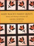 Mark Black's Family Quilts, Laurel Horton, 1570036101