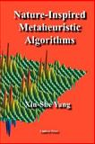 Nature-Inspired Metaheuristic Algorithms, Yang, Xin-She, 1905986106