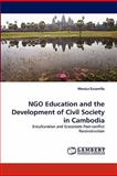 Ngo Education and the Development of Civil Society in Cambodi, Monica Escamilla, 3844306102
