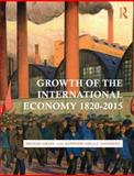 Growth of the International Economy, 1820-2010, Graff, Michael and Kenwood, A. G., 0415476100