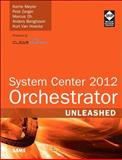 System Center Orchestrator 2012, Meyler, Kerrie and Zerger, Pete, 0672336103