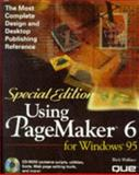 Special Edition Using PageMaker 6 for Windows 95, Wallace, Rick, 0789706105