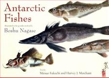 Antarctic Fishes, Fukuchi, Mitsuo, 0801886104