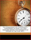 The Permanence of Christianity, John Richard Turner Eaton, 1145626106