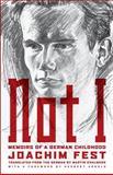Not I, Joachim C. Fest, 1590516109