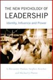 The New Psychology of Leadership, S. Alexander Haslam and Michael J. Platow, 1841696102