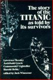 The Story of the Titanic as Told by Its Survivors, , 0486206106