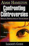 Confronting the Controversies - Small-Group Leader's Guide, Adam Hamilton and Sally D. Sharpe, 068734610X