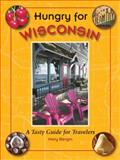 Hungry for Wisconsin, Mary Bergin, 0981516106