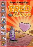 Fred the Clown, Langridge, Roger, 1560976101
