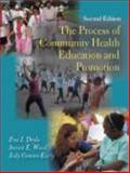 The Process of Community Health Education and Promotion, Doyle, Eva I. and Ward, Susan E., 1577666100