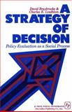 Strategy of Decision, David Braybrooke and Charles E. Lindblom, 0029046106