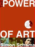 The Power of Art, Simon Schama, 0061176109