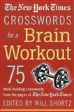 The New York Times Crosswords for a Brain Workout, New York Times Staff, 0312326106