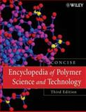Encyclopedia of Polymer Science and Technology, Mark, Herman F., 0470046104