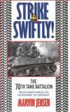 Strike Swiftly!, Marvin G. Jensen, 0891416102