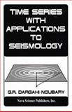 Time Series with Applications to Seismology, Dargahi-Noubary, G. R., 1560726105
