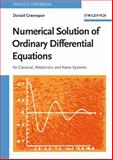 Numerical Solution of Ordinary Differential Equations : For Classical, Relativistic and Nano Systems, Greenspan, Donald, 3527406107