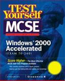 Test Yourself MCSE Windows, 2000 Accelerated (Exam 70-240), Snygress Media, Inc. Staff, 0072126108