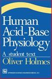 Human Acid-Base Physiology, Holmes, Oliver Wendell, 041247610X