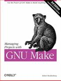 Managing Projects with GNU Make 3rd Edition