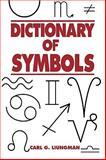 The Dictionary of Symbols, Carl G. Liungman, 0874366100