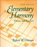 Elementary Harmony, Ottman, Robert W., 0132816105