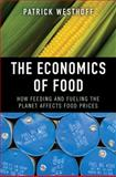 The Economics of Food, Patrick Westhoff, 0137006101